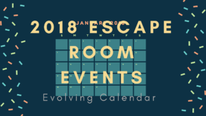 2018 Escape Room Events Calendar