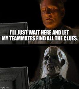 Mini Escape Games - Waiting for Clues Meme