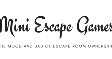 Mini Escape Games - Good and Bad of Escape Room Ownership - Newsletter